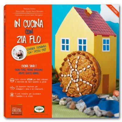 Libro In Cucina con Zia Flo