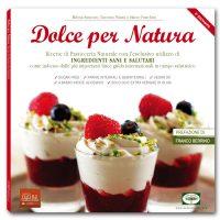 Libro Dolce per Natura - Pasticceria Vegana